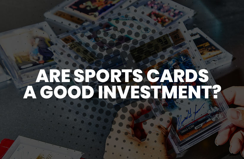 Are Sports Cards A Good Investment